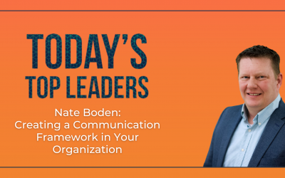 Nate Boden: Creating a Communication Framework in Your Organization