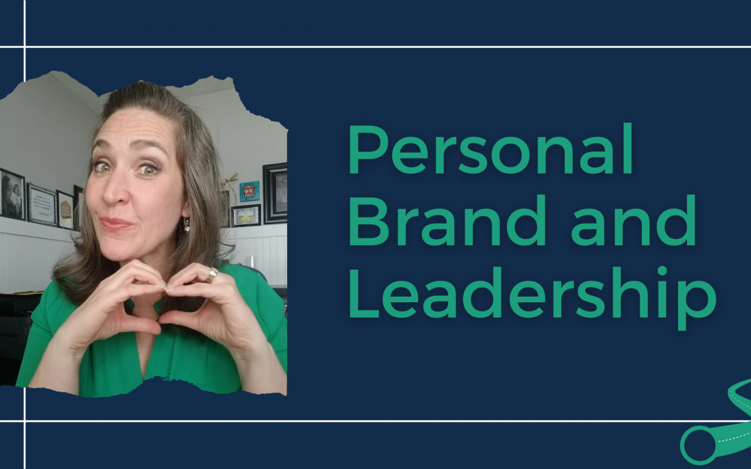 Personal Brand and Leadership